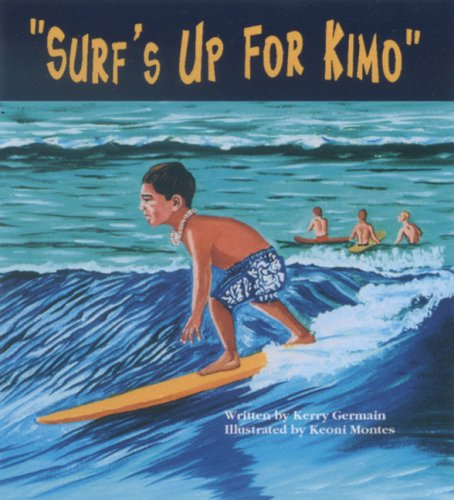 Surf's Up for Kimo Kerry Germain (著), Keoni Montes (イラスト)