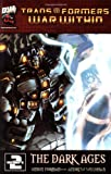 Transformers: War Within  Volume 2 - The Dark Ages