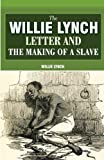 「The Willie Lynch Letter and the Making of a Slave」のサムネイル画像