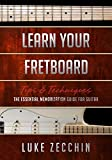 「Learn Your Fretboard: The Essential Memorization Guide for Guitar (Book + Online Bonus)」のサムネイル画像