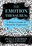 「The Emotion Thesaurus: A Writer's Guide to Character Expression」のサムネイル画像