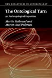 「The Ontological Turn: An Anthropological Exposition (New Departures in Anthropology)」のサムネイル画像
