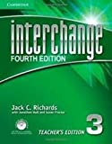 「Interchange Level 3 Teacher's Edition with Assessment Audio CD/CD-ROM. 4th ed. (Interchange Fourth E...」のサムネイル画像