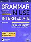 Grammar in Use Intermediate Student's Book with Answers and Interactive eBook: Self-study Reference and Practice for Students of American Englishby David S. Kidder, Noah D. Oppenheimby Steven J. Molinsky, Bill Bliss