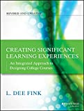 「Creating Significant Learning Experiences: An Integrated Approach to Designing College Courses (The ...」のサムネイル画像