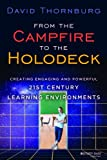 「From the Campfire to the Holodeck: Creating Engaging and Powerful 21st Century Learning Environments」のサムネイル画像