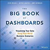 「The Big Book of Dashboards: Visualizing Your Data Using Real-World Business Scenarios」のサムネイル画像