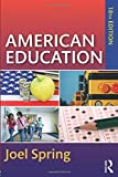 「American Education (Sociocultural, Political, and Historical Studies in Education)」のサムネイル画像