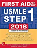 First Aid for the USMLE Step 1 2018by Tao Le, Vikas Bhushan