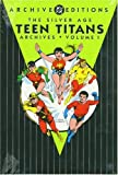 Silver Age Teen Titans: Archives (DC Archive Editions (Hardcover))