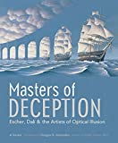 Masters of Deception: Escher, Dali, & the Artists of Optical Illusion