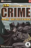 Batman's Guide to Crime and Detection (Justice League of America Reader S.)