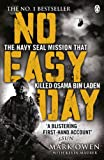 「No Easy Day: The Only First-hand Account of the Navy Seal Mission that Killed Osama bin Laden」のサムネイル画像