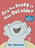 「Are You Ready to Play Outside? (Elephant and Piggie)」のサムネイル画像
