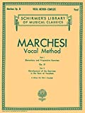 「Mathilde Marchesi Op. 31: Vocal Method (Schirmer's Library of Musical Classics)」のサムネイル画像