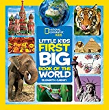 「National Geographic Little Kids First Big Book of the World (National Geographic Little Kids First B...」のサムネイル画像