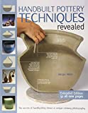 「Handbuilt Pottery Techniques Revealed: The Secrets of Handbuilding Shown in Unique Cutaway Photograp...」のサムネイル画像