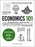「Economics 101: From Consumer Behavior to Competitive Markets--Everything You Need to Know About Econ...」のサムネイル画像