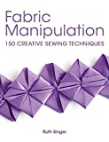 「Fabric Manipulation: 150 Creative Sewing Techniques」のサムネイル画像