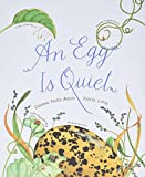 「An Egg Is Quiet (Nature Books)」のサムネイル画像