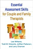 「Essential Assessment Skills for Couple and Family Therapists (Guilford Family Therapy)」のサムネイル画像
