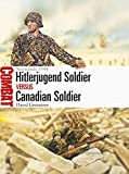 「Hitlerjugend Soldier versus Canadian Soldier: Normandy 1944 (Combat)」のサムネイル画像