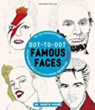 「Dot-to-Dot Famous Faces: Test Your Brain and De-Stress With Puzzle Solving and Coloring」のサムネイル画像