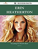 Erin Heatherton: 24 Success Facts - Everything You Need to Know About Erin Heatherton
