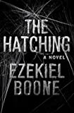 「The Hatching: A Novel (The Hatching Series)」のサムネイル画像