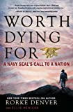 「Worth Dying For: A Navy Seal's Call to a Nation」のサムネイル画像