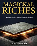 「Magickal Riches: Occult Rituals For Manifesting Money」のサムネイル画像