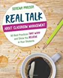 「Real Talk About Classroom Management: 50 Best Practices That Work and Show You Believe in Your Stude...」のサムネイル画像