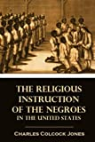 「The Religious Instruction of the Negroes in the United States」のサムネイル画像