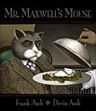 Mr. Maxwell\'s Mouse