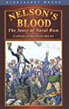 Nelson's Blood: The Story of Naval Rum