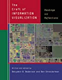 Amazon - 洋書: The Craft of Information Visualization: Readings and Reflections (Morgan Kaufmann Series in Interactive Technologies)