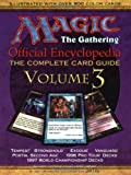 Magic the Gathering: Official Encyclopedia : The Complete Card Guide (Magic the Gathering Official Encyclopedia; The Complete Card Guide)
