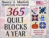 Nancy J. Martin\'s 365 Quilt Blocks a Year: Perpetual Calendar (That Patchwork Place)