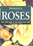 Botanica's Roses: Over 1,000 Pages & over 2,000 Plants Listed (Botanica)