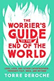 「The Worrier's Guide to the End of the World: Love, Loss, and Other Catastrophes--through Italy, Indi...」のサムネイル画像