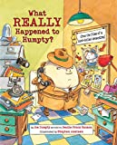「What Really Happened to Humpty? (Nursery-Rhyme Mysteries)」のサムネイル画像