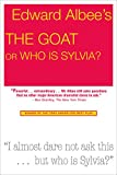 The Goat Or, Who Is Sylvia: Notes Toward A Definition Of Tragedy