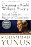「Creating a World Without Poverty: Social Business and the Future of Capitalism」のサムネイル画像