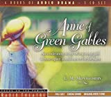Anne of Green Gables (Radio Theatre) (CD)