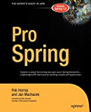 Pro Spring (Expert's Voice in Java)