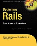 Beginning Ruby on Rails (Beginning: from Novice to Professional)