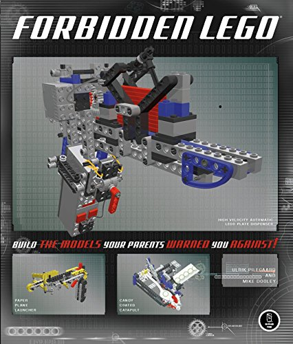 Forbidden LEGO: Build the Models Your Parents Warned You Against!: Books: Ulrik Pilegaard,Mike Dooley
