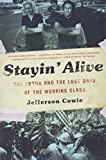 「Stayin' Alive: The 1970s and the Last Days of the Working Class」のサムネイル画像