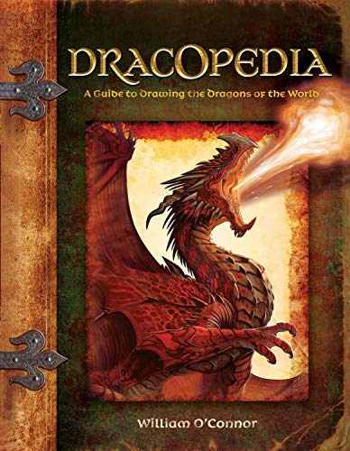Dracopedia: A Guide to Drawing the Dragons of the World