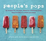 「People's Pops: 55 Recipes for Ice Pops, Shave Ice, and Boozy Pops from Brooklyn's Coolest Pop Shop」のサムネイル画像